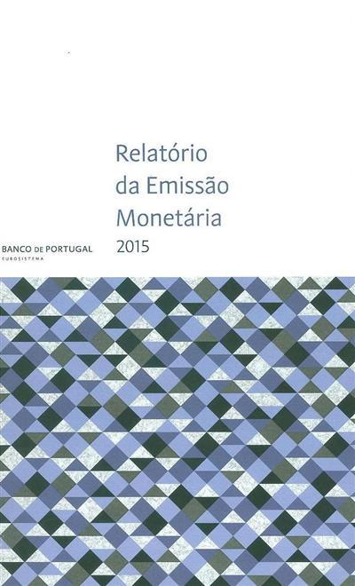 Relatório da emissão monetária (Banco de Portugal)