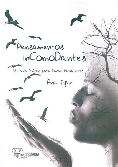 Pensamentos incomodantes (Ana Pifre)