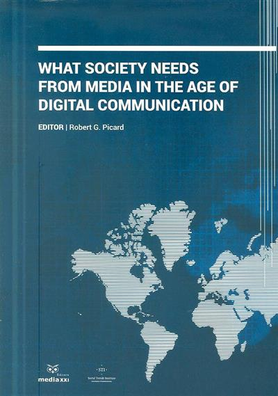 What society needs from media in the age of digital communication (ed. Robert G. Picard)