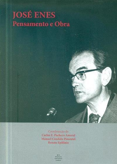 José Enes (coord. Carlos E. Pacheco Amaral, Manuel Cândido Pimentel, Renato Epifânio)