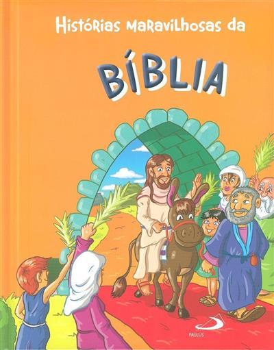 Histórias maravilhosas da Bíblia (José Carlos Nunes)