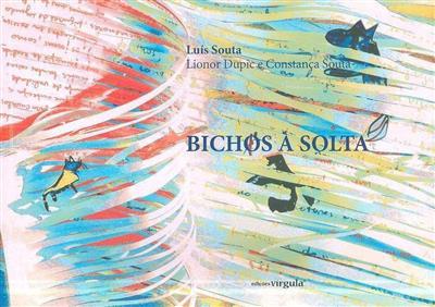 Bichos à solta (Luís Souta)
