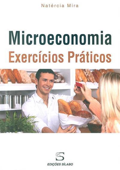 Microeconomia (Natércia Mira)