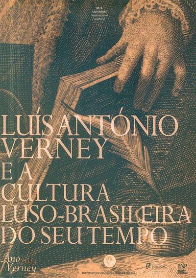 Luís António Verney e a Cultura Luso-Brasileira do seu tempo (coord. António Braz Teixeira, Octávio dos Santos, Renato Epifânio)
