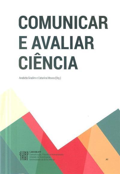 Comunicar e avaliar ciência (org. Anabela Gradim, Catarina Moura)
