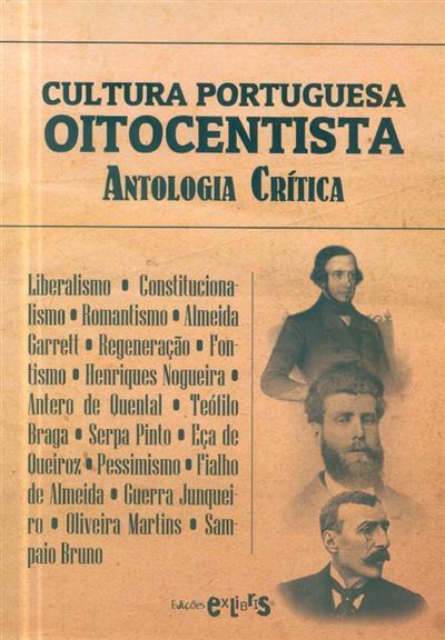 Cultura portuguesa oitocentista (org. e textos António Martins Gomes)