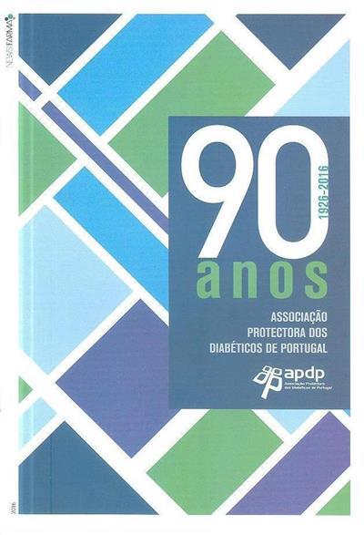 90 anos, 1926-2016 (coord. ed. Catarina Jerónimo)