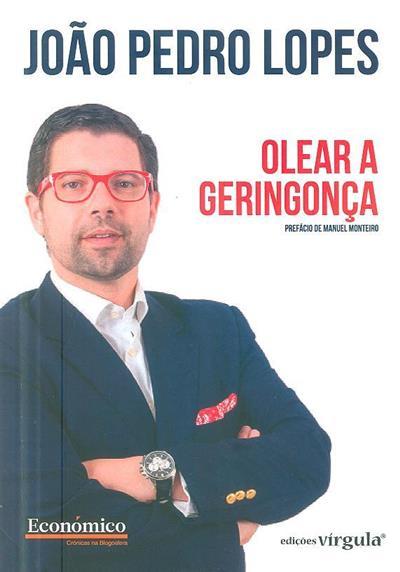 Olear a geringonça (João Pedro Lopes)