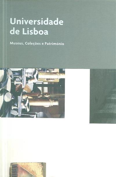 A Universidade de Lisboa (coord. Marta C. Lourenço)
