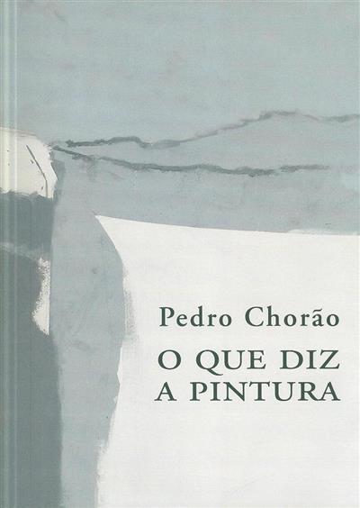 Pedro Chorão (curador José-Luís Porfírio)