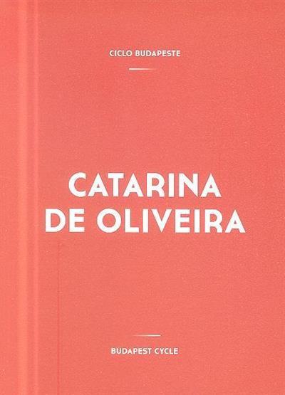Catarina de Oliveira (texto João Mourão)
