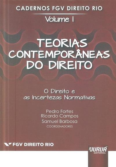 Teorias contemporâneas do direito (coord. Pedro Fortes, Ricardo Campos, Samuel Barbosa)