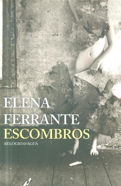 Escombros (Elena Ferrante)