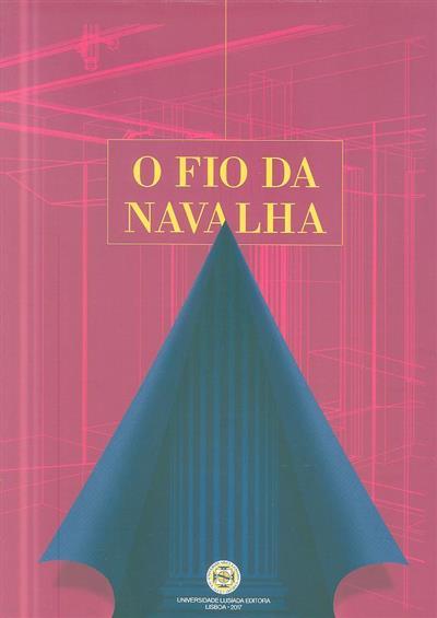 O fio da navalha (coord. Mário João Alves Chaves)