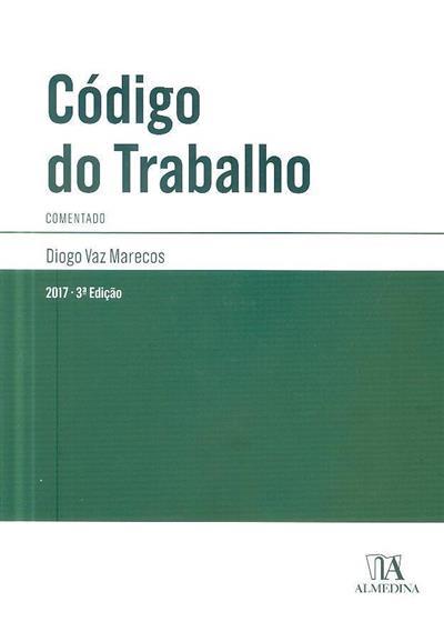 Código do trabalho, comentado (Diogo Marecos  )