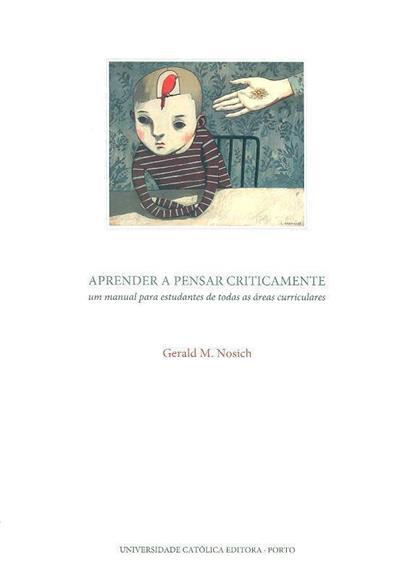 Aprender a pensar criticamente (Gerald M. Nosich)
