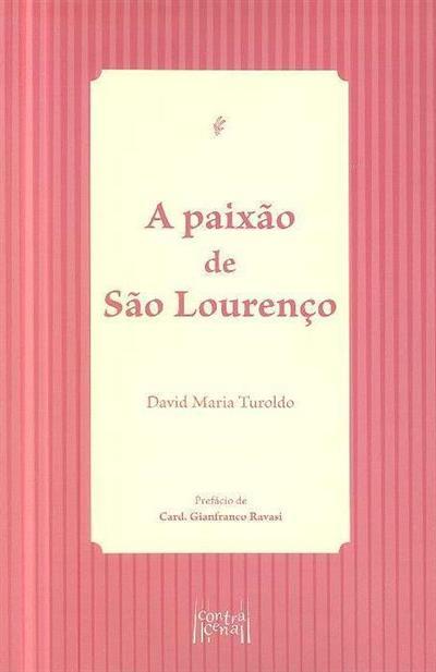 A paixão de São Lourenço (David Maria Turoldo)