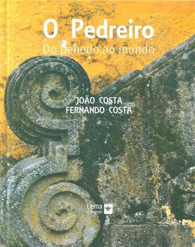 O pedreiro (João Pinto Vieira da Costa, Fernando Pinto Vieira da Costa)