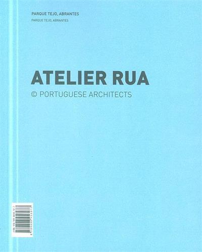 Atelier Rua (ed. José Manuel das Neves)