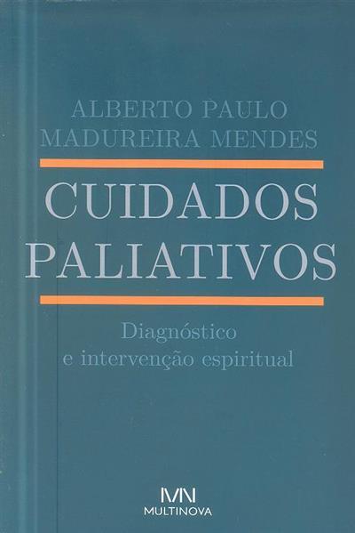 Cuidados paliativos (Alberto Paulo Madureira Mendes)