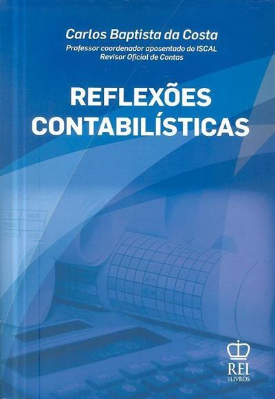 Reflexões contabilísticas (Carlos Baptista da Costa)