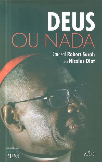 Deus ou nada (Robert Sarah, Nicolas Diat)