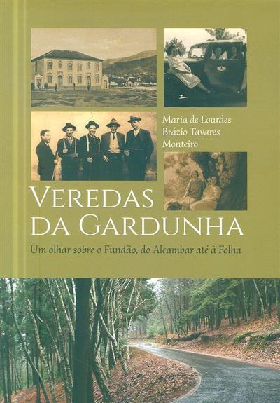 Veredas da Gardunha (Maria de Lurdes Brásio Ribeiro Tavares Monteiro)