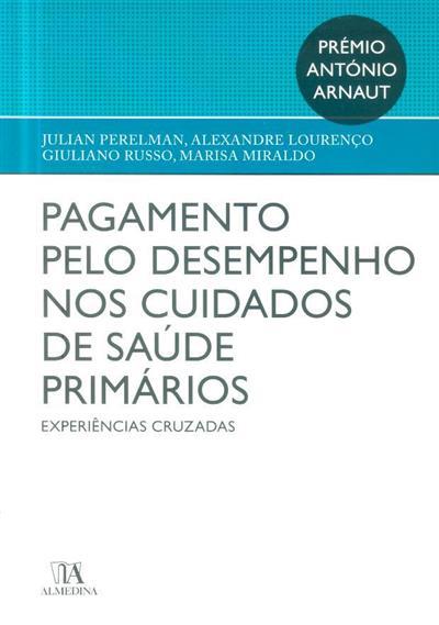 Pagamento pelo desempenho nos cuidados de saúde primários (Julian Perelman... [et al.])