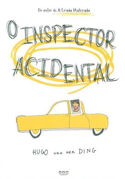 O inspector acidental (Hugo Van Der Ding)