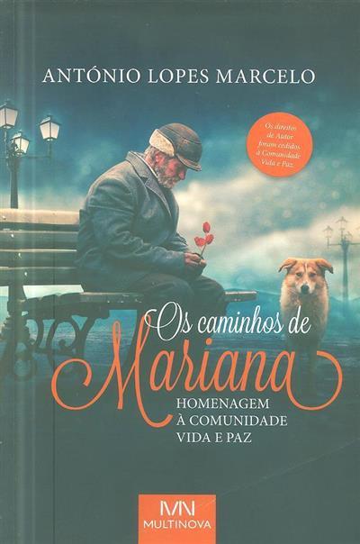 Os caminhos de Mariana (António Lopes Marcelo)