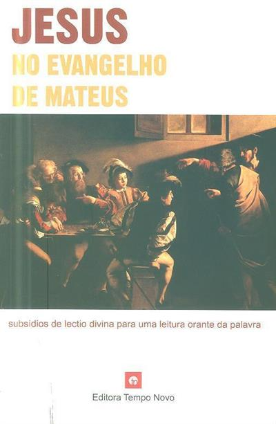 Jesus no evangelho de Mateus (Diocese de Aveiro)