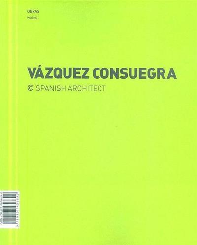 Vázquez Consuegra (ed. José Manuel das Neves)