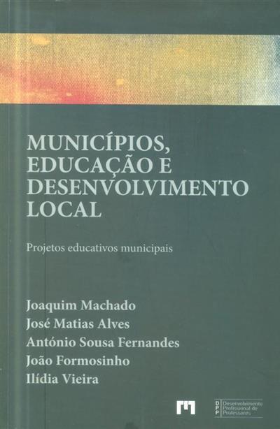 Municípios, educação e desenvolvimento local (Joaquim Machado... [et al.])