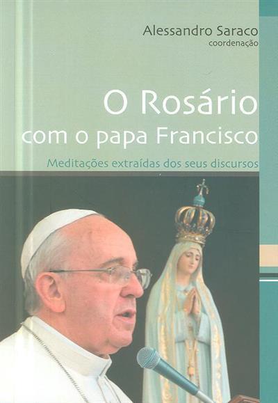 O Rosário com o Papa Francisco (coord. Alessandro Saraco)