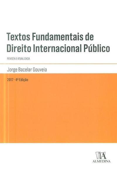 Textos fundamentais de direito internacional público ([compil.] Jorge Bacelar Gouveia)