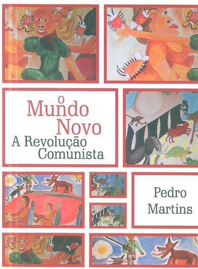 O mundo novo (Pedro Martins)