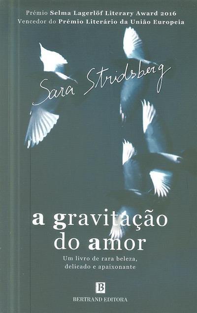 A gravitação do amor (Sara Stridsberg)