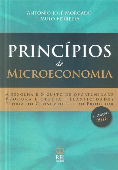 Princípios de microeconomia (António José Morgado, Paulo Ferreira)