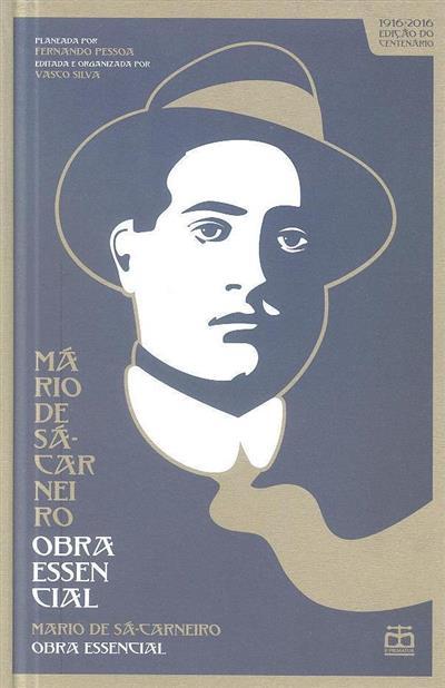 Mário de Sá Carneiro, obra essencial (planeado por Fernando Pessoa)