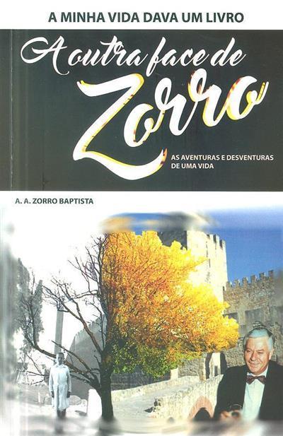 A outra face de Zorro (A. A. Zorro Baptista)