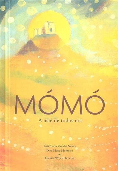 Mómó (Luís Maria Vaz das Neves, Dina Maria Monteiro)