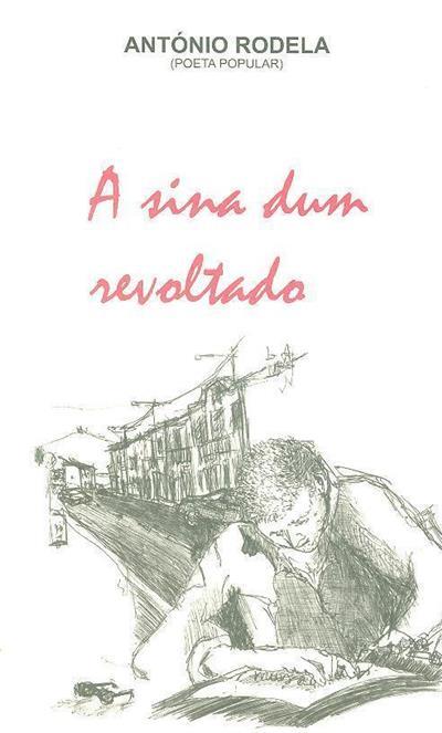 A sina dum revoltado (António Rodela)