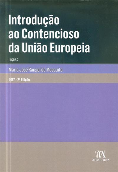 Introdução ao contencioso da União Europeia (Maria José Rangel de Mesquita)
