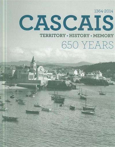 Cascais 650 years (co-ord. João Miguel Henriques)