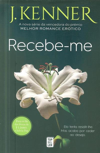 Recebe-me (J. Kenner)