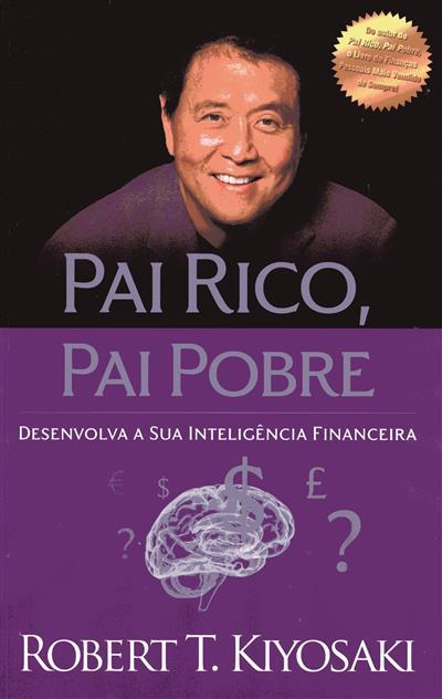 Pai rico, pai pobre (Robert T. Kiyosaki)