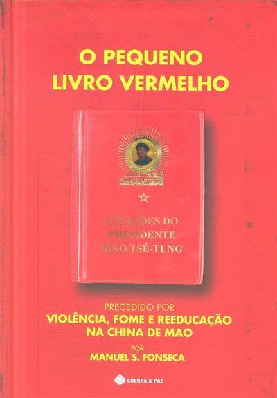 O pequeno livro vermelho (Mao Tsé-Tung ;)