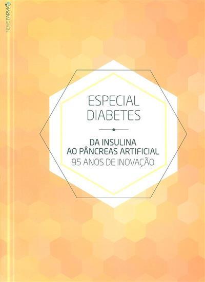 Especial diabetes (coord. Catarina Jerónimo)