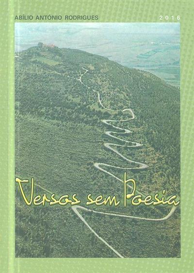 Versos sem poesia (Abílio António Rodrigues)