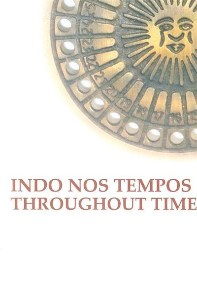 Indo nos tempos (texto e trad. Ron B. Thomson)